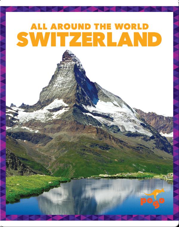 All Around the World: Switzerland