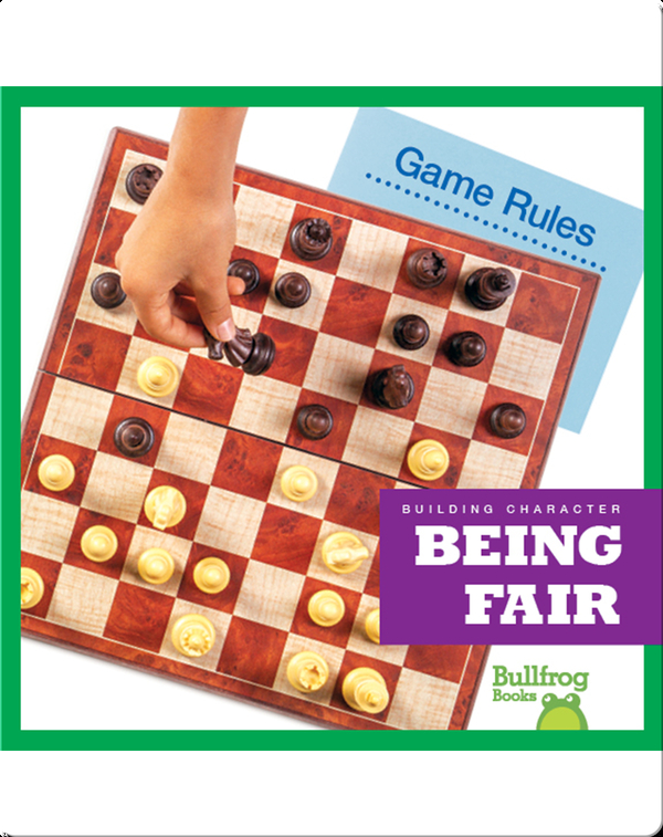 Building Character: Being Fair