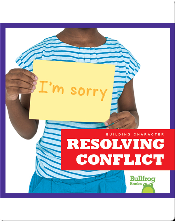 Building Character: Resolving Conflict