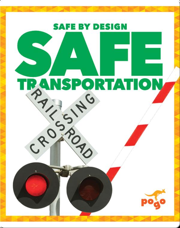 Safe Transportation