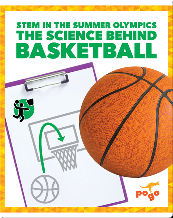 The Science Behind Basketball