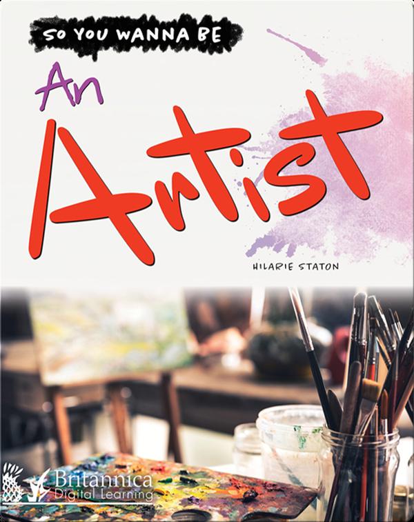 So You Wanna Be An Artist
