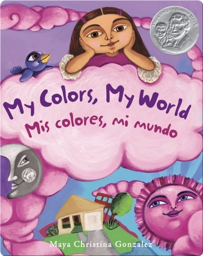 My Colors, My World: Mis Colores, Mi Mundo