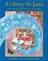 A Library for Juana: The World of Sor Juana Inés