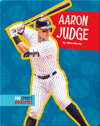 Pro Sports Biographies: Aaron Judge