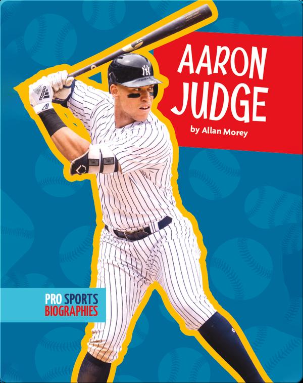 Pro Sports Biographies: Aaron Judge
