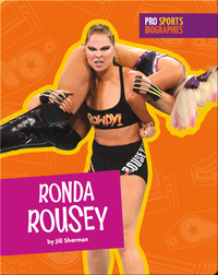 Pro Sports Biographies: Ronda Rousey