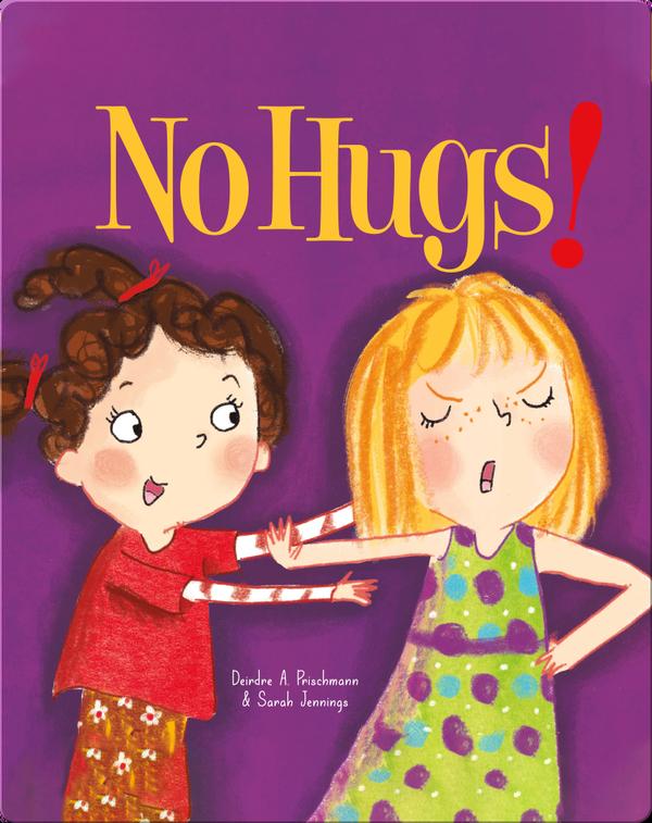 No Hugs!