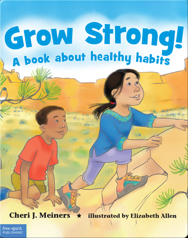 Grow Strong!: A Book About Healthy Habits