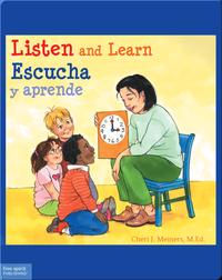 Listen and Learn / Escucha y aprende