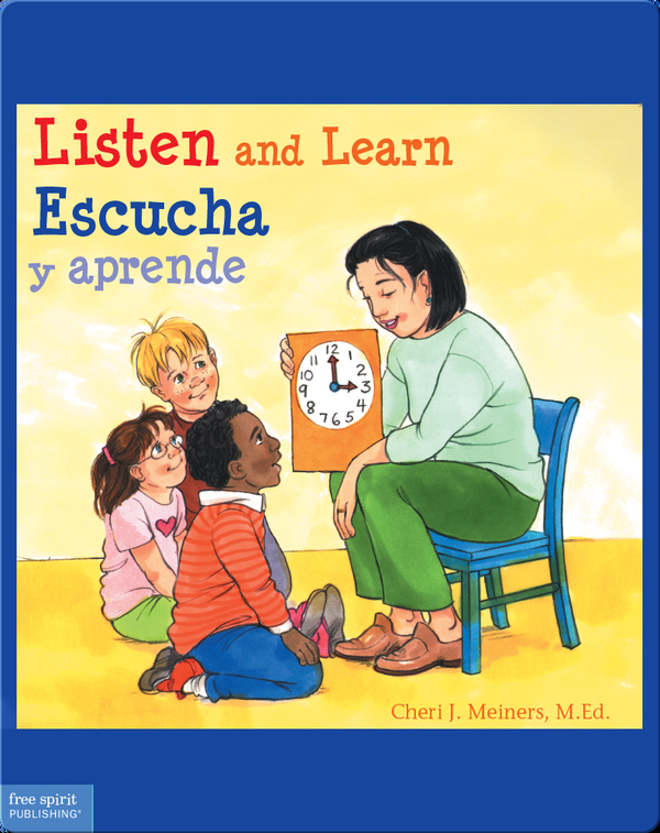 Listen and Learn / Escucha y aprende