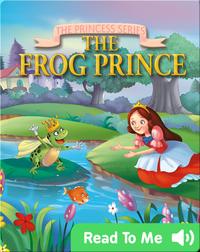 The Princess Series: The Frog Prince