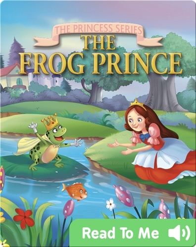 The Princess Series: The Frog Prince