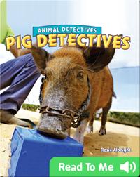 Pig Detectives