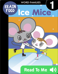 Brain Food: Ice Mice