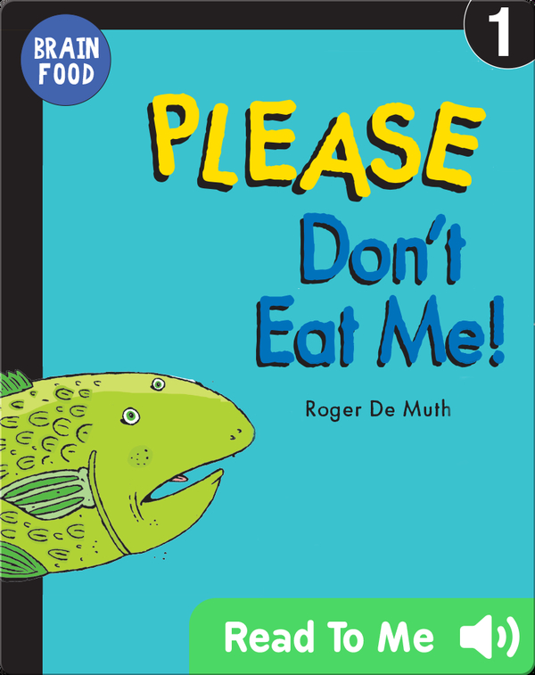Brain Food: Please Don't Eat Me!