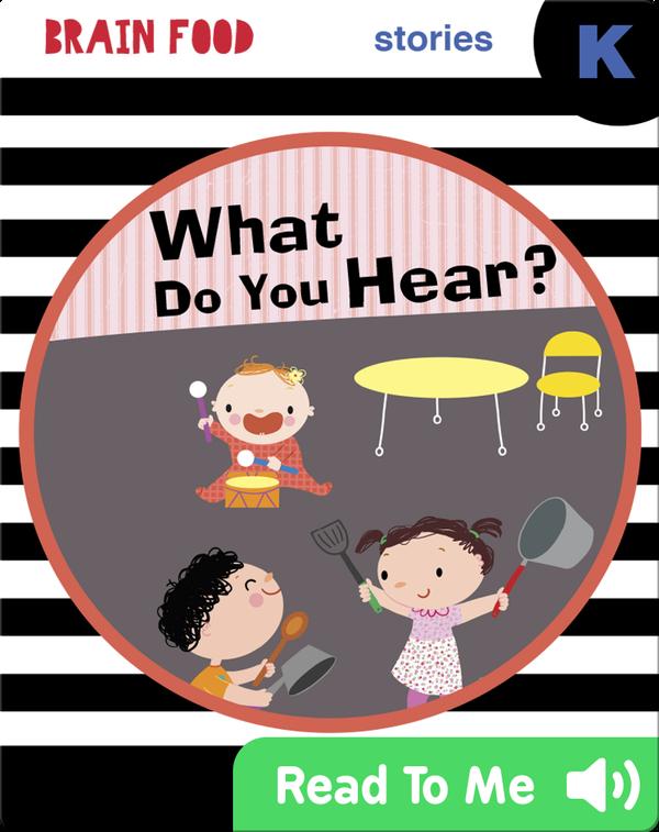 Brain Food: What Do You Hear?