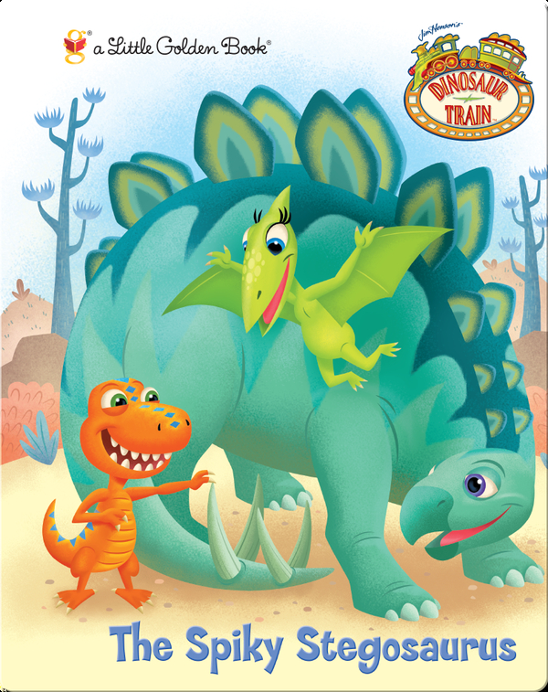 Dinosaur Train: The Spiky Stegosaurus