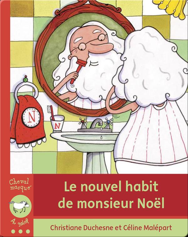 Le nouvel habit de monsieur Noël