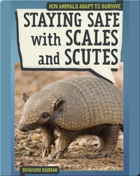 Staying Safe with Scales and Scutes