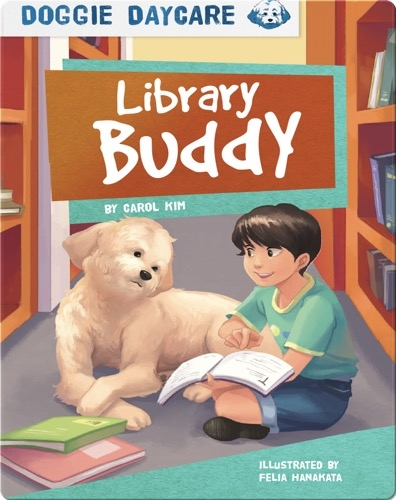 Doggie Daycare: Library Buddy