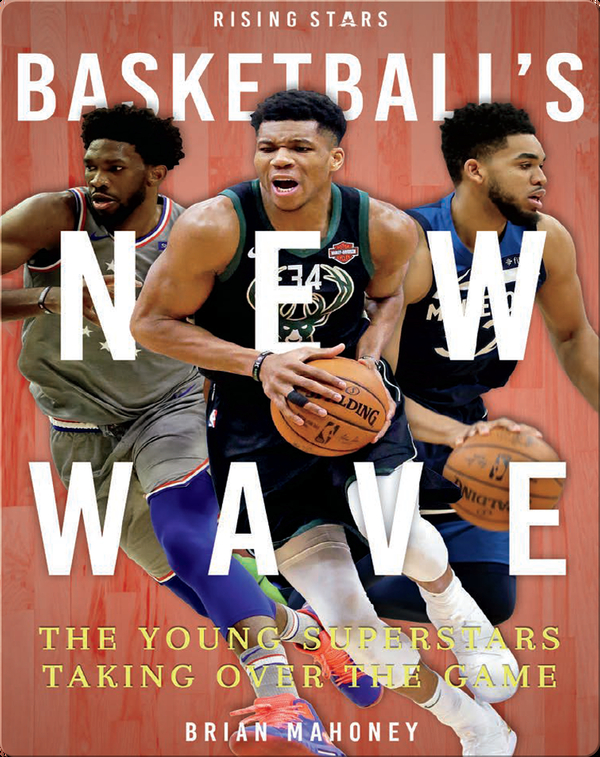 Basketball's New Wave: The Young Superstars Taking Over the Game