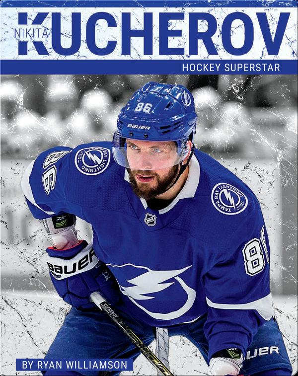 Nikita Kucherov: Hockey Superstar