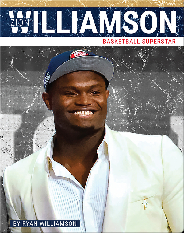 Zion Williamson: Basketball Superstar