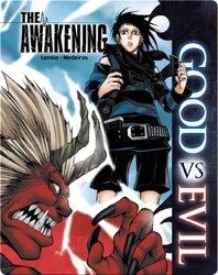 Good Vs. Evil The Awakening