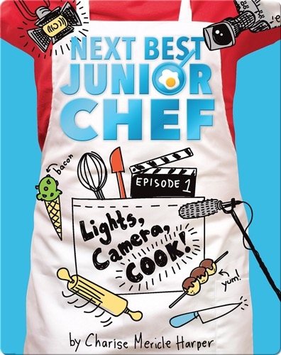 Next Best Junior Chef Episode 1: Lights, Camera, COOK!
