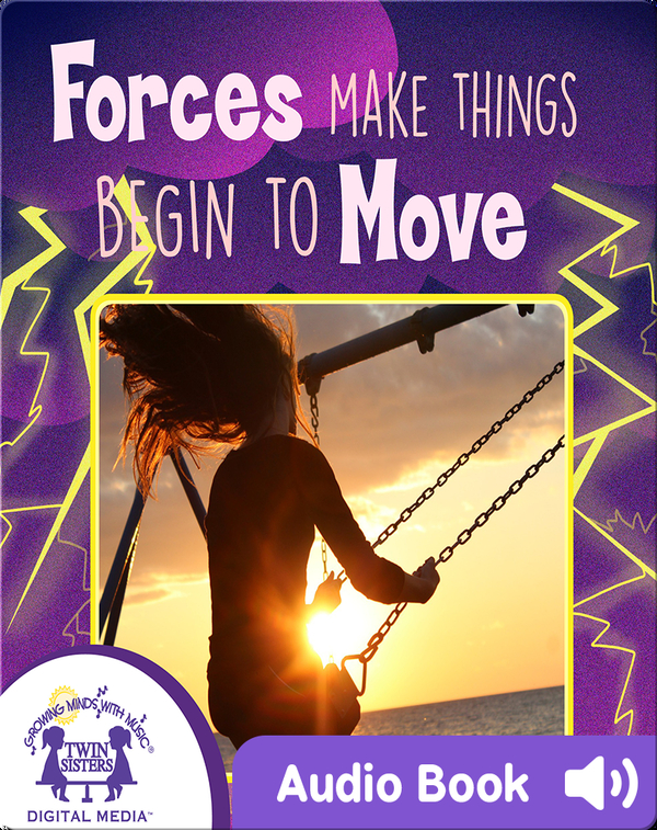 Forces Make Things Begin To Move
