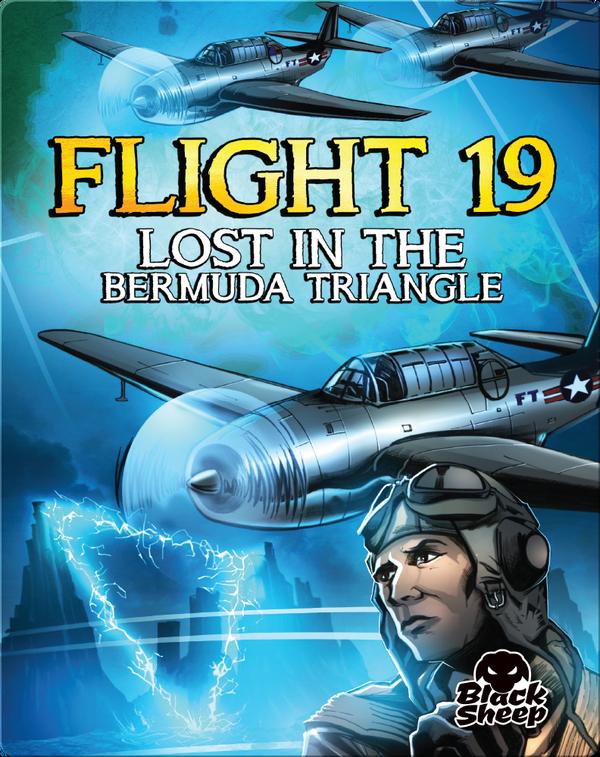 Flight 19: Lost in the Bermuda Triangle