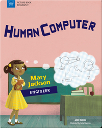Human Computer: Mary Jackson, Engineer