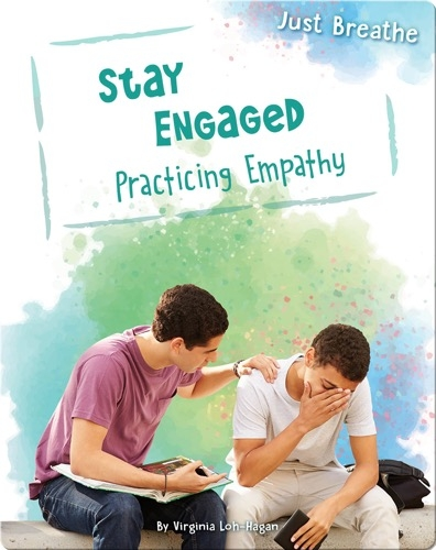 Stay Engaged: Practicing Empathy