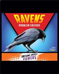 Ravens: Problem Solvers