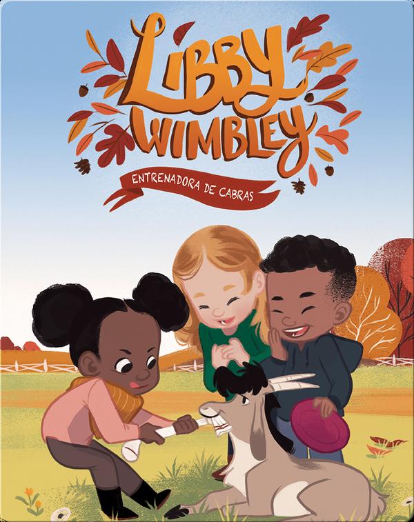 Libby Wimbley: Entrenadora de cabras (Goat Trainer)