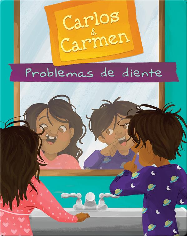 Carlos & Carmen: Problemas de diente (Tooth Trouble)