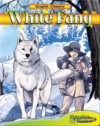 Graphic Classics: White Fang