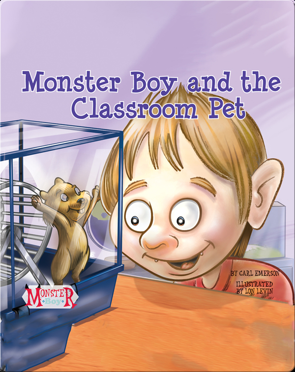 Monster Boy and the Classroom Pet