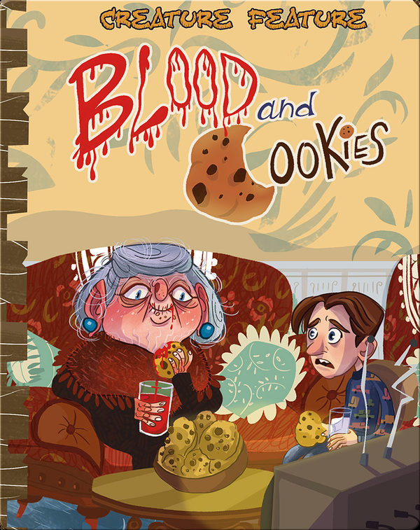 Blood and Cookies