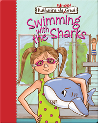 Katharine the Almost Great: Swimming with the Sharks