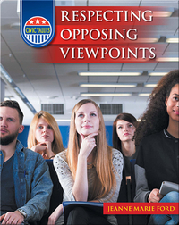 Respecting Opposing Viewpoints