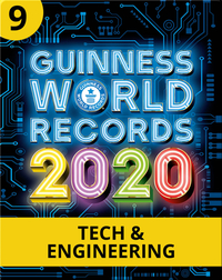 Guinness World Records 2020: Tech & Engineering