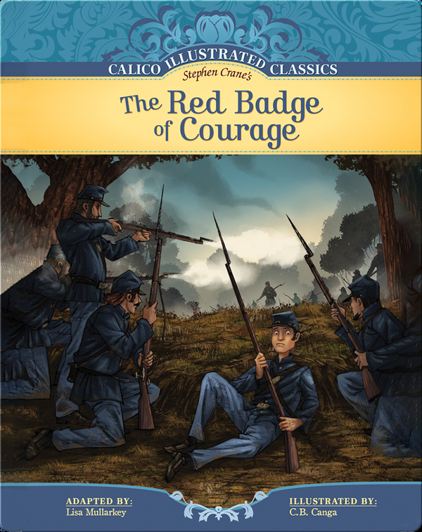 Calico Illustrated Classics: The Red Badge of Courage