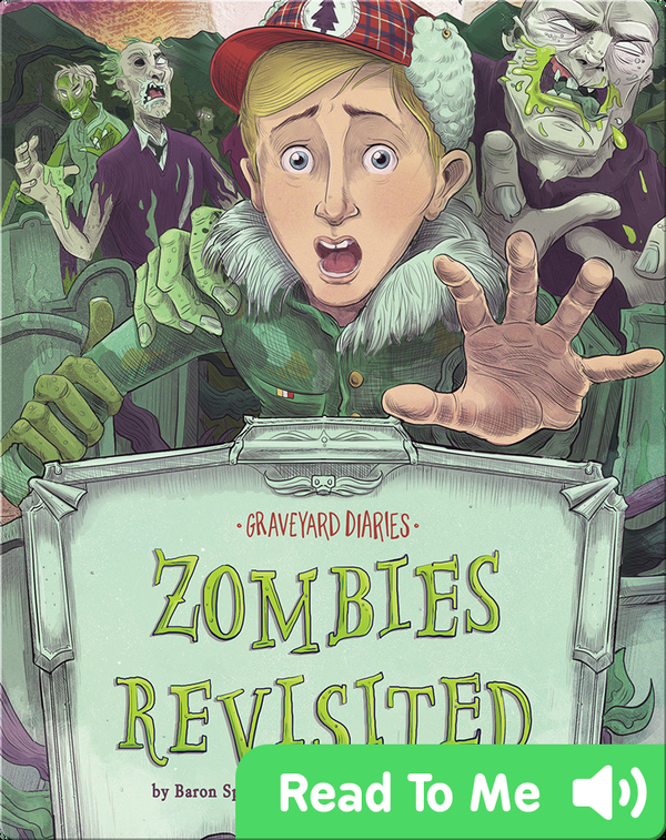 Graveyard Diaries: Zombies Revisited