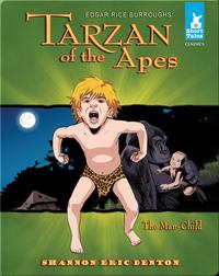 Tarzan of the Apes Tale #1 The Man-Child