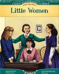 Calico Illustrated Classics: Little Women