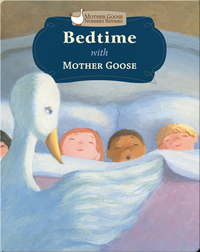 Bedtime with Mother Goose