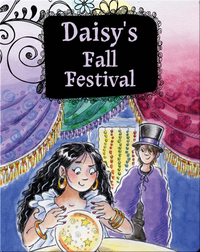 Growing Up Daisy Book 4: Daisy's Fall Festival