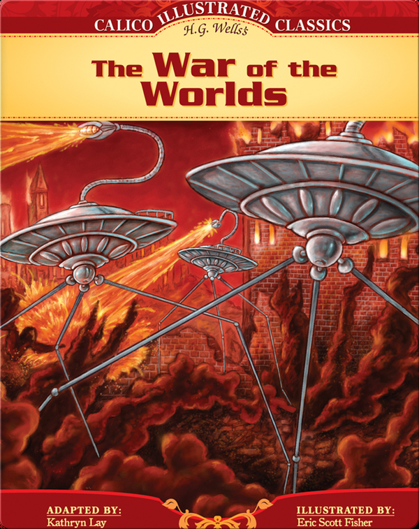 Calico Classics Illustrated: War of the Worlds